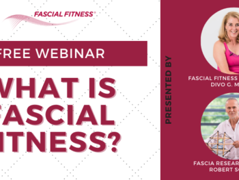 FREE WEBINAR: What is Fascial Fitness?