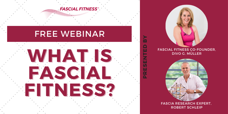FREE WEBINAR: What is Fascial Fitness?