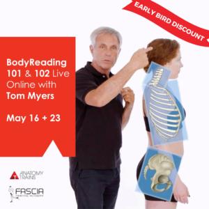 BodyReading 101 + 102 Live Online w/ Tom Myers 2