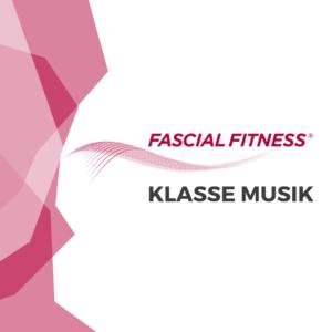 Fascial Fitness Musik
